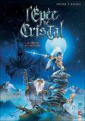 L'Epée de Cristal, Tome 1 : Le parfum des Grinches