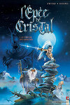 couverture L'Epée de Cristal, Tome 1 : Le parfum des Grinches