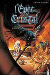 couverture L'Epée de Cristal, Tome 2 : Le regard de Wenlok