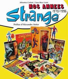 Couverture du livre : Nos années Strange, 1970-1996