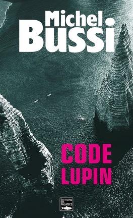 Couverture du livre : Code Lupin