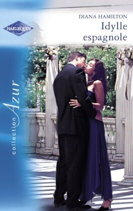 Couverture du livre : Latin Lovers, Tome 11 : Idylle espagnole