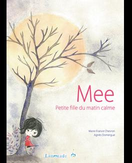 Couverture du livre : Mee, petite fille du matin calme