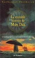 La véritable histoire de Moby Dick : le naufrage de l'Essex qui inspira Herman Melville