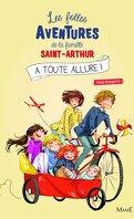 Les Folles Aventures de la famille Saint-Arthur, Tome 2 : À toute allure !
