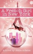 The French Girl series, Tome 1 : Une Française à New York