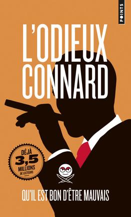 Couverture du livre : L'Odieux Connard – Qu'il est bon d'être mauvais