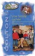 Les Coltons, Tome 8 : Une famille cachée