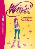 Winx Club, tome 35 : La magie du Cercle Blanc