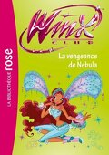Winx Club, tome 36 : La vengeance de Nebula