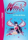 Winx Club, tome 37 : Le rêve de Musa