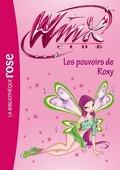 Winx Club, tome 38 : Les pouvoirs de Roxy