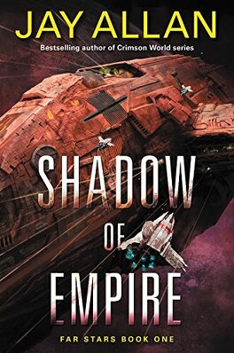 Couverture du livre : Far Stars, Tome 1 : Shadow of Empire