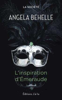 Couverture du livre : La Société, Tome 5 : L'Inspiration D'Emeraude