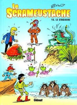 Couverture du livre : Le Scrameustache, tome 15 : Le stagiaire