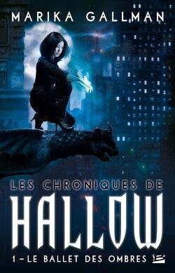 Couverture de Les Chroniques de Hallow, Tome 1 : Le Ballet des Ombres