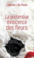 La prétendue innocence des fleurs