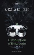 La Société, Tome 5 : L'Inspiration D'Emeraude