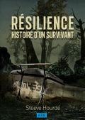 RÉSILIENCE : Histoire d'un survivant
