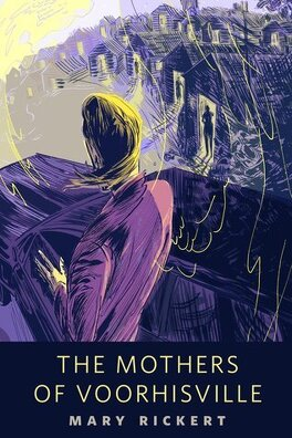 Couverture du livre : The Mothers of Voorhisville