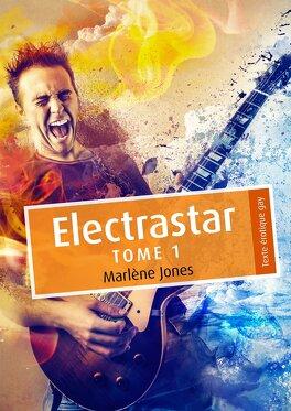 Couverture du livre : Electrastar, Tome 1