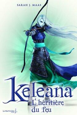 Couverture de Keleana, Tome 3 : L'Héritière du feu