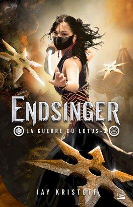Couverture du livre : La Guerre du Lotus, Tome 3 : Endsinger