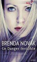 American Danger, Tome 1 : Le danger invisible