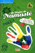 Le blogue de Namasté, tome 18 : Les femmes et les enfants d'abord, Fred est amoureux!