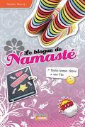Le blogue de Namasté, tome 20 : Toute bonne chose a une fin