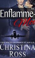 Enflamme-Moi : Volume 2