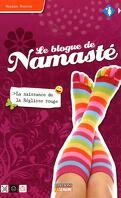 Le Blogue de Namasté, Tome 1 : La Naissance de la réglisse rouge