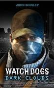 Watch Dogs : Dark Clouds