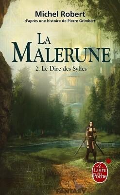 Couverture de La Malerune, tome 2 : Le dire des Sylfes