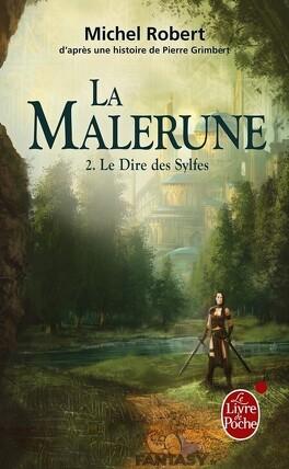 Couverture du livre : La Malerune, Tome 2 : Le Dire des Sylfes