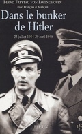 Dans le bunker de Hitler, 23 juillet 1944-29 avril 1945