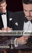 Permission, Tome 1 : Permission de t'aimer
