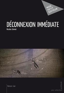 Couverture du livre : Déconnexion immédiate
