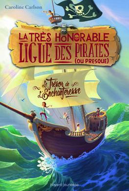 Couverture du livre : La très honorable ligue des pirates (ou presque)