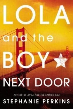 Couverture du livre : Lola et le garçon d'à côté