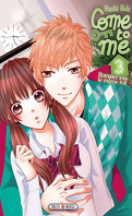 Come to me, tome 3