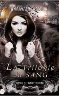 La trilogie du sang, tome 3 : Nuit Noire