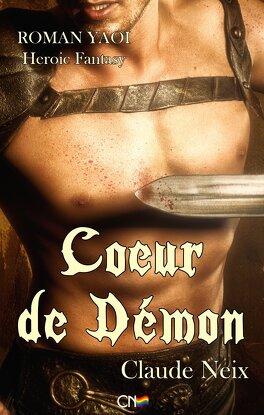 Couverture du livre : Les chroniques d'Ishmaar, Tome 1 : Coeur de démon