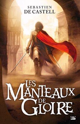 Couverture du livre : Les Manteaux de Gloire, Tome 1