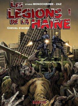 Couverture du livre : Les légions de la haine, Tome 1: Cheval d'acier