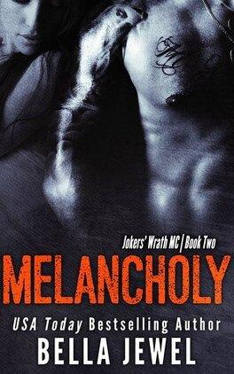 Couverture du livre : Melancholy (Jokers' Wrath MC #2)