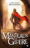 Les Manteaux de Gloire, Tome 1
