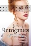 couverture Les Intrigantes, tome 1 : Rivales
