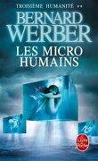 Troisième humanité, tome 2 : Les micros humains
