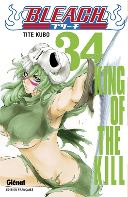 Couverture du livre : Bleach, Tome 34 : King of the Kill